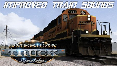 Mod Новые звуки поездов для American Truck Simulator